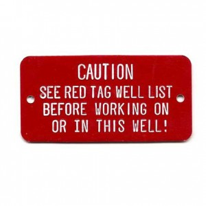 well caution tag