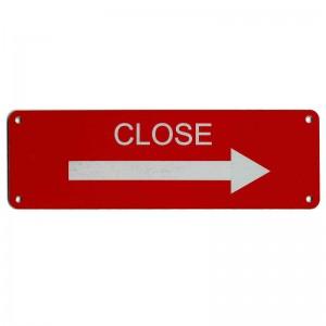 laser engraved close sign